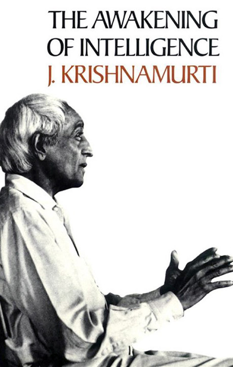 Front cover of J. Krishnamurti's book The Awakening of Intelligence
