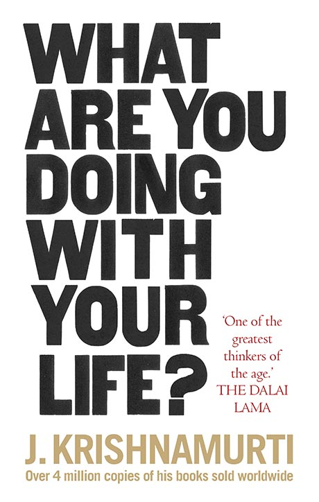 Front cover of J. Krishnamurti's book What are you doing with your life?