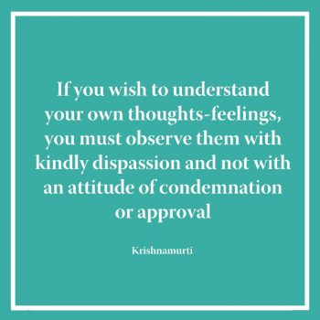If you wish to understand your own thoughts-feelings