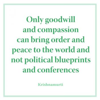 Only goodwill and compassion can bring order