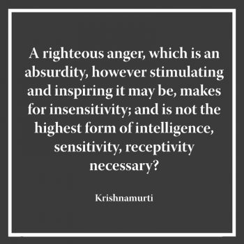 A righteous anger which is an absurdity