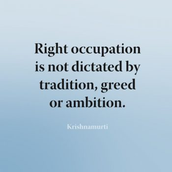 Right occupation is not dictated