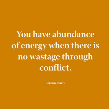 You have abundance of energy when
