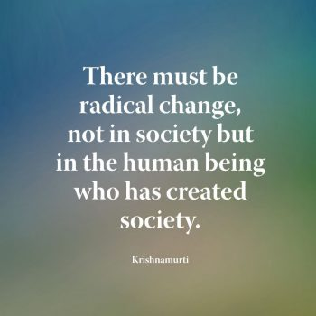There must be radical change
