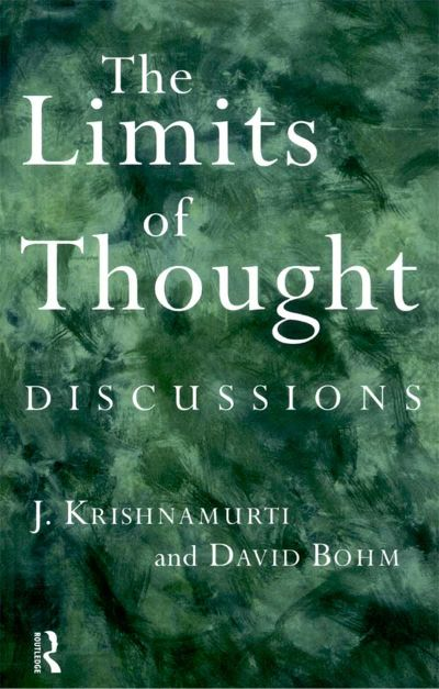 Front cover of The Limits of Thought book by Krishnamurti and David Bohm