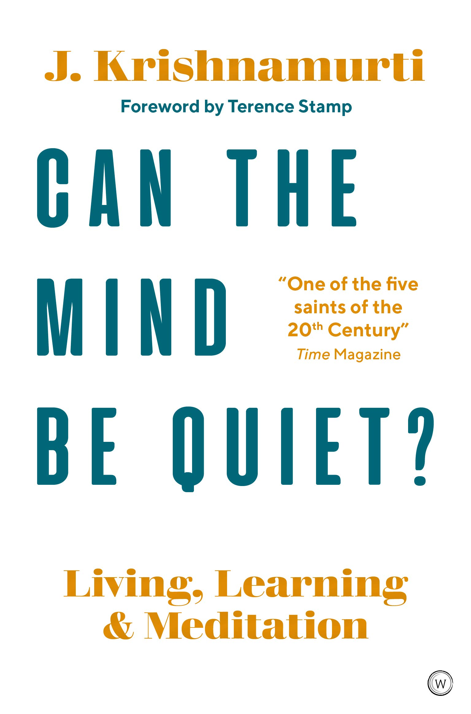 Can the mind be quiet? book cover